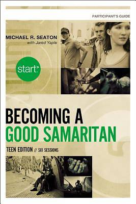 Picture of Start Becoming a Good Samaritan Teen Edition Participant's Guide