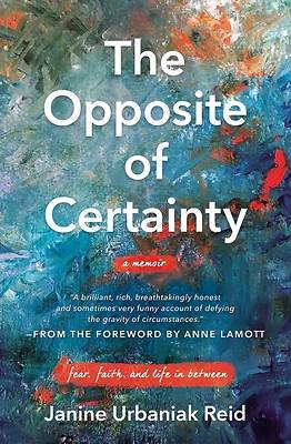 Picture of The Opposite of Certainty