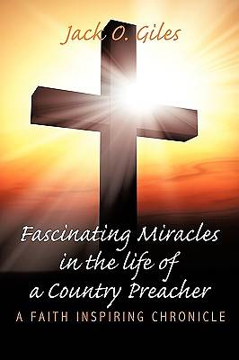Picture of Fascinating Miracles in the Life of a Country Preacher