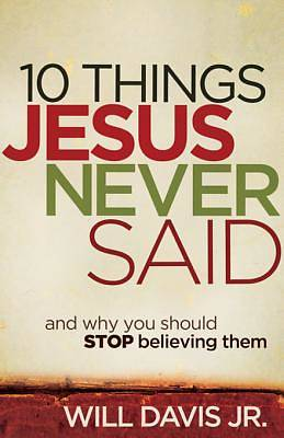 Picture of 10 Things Jesus Never Said - eBook [ePub]