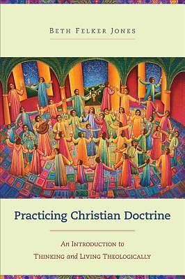 Picture of Practicing Christian Doctrine - eBook [ePub]