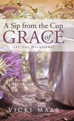 A Sip from the Cup of Grace