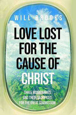 Picture of Love Lost for the Cause of Christ
