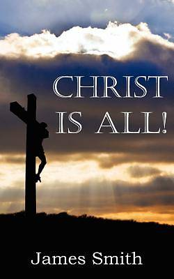 Christ Is All!