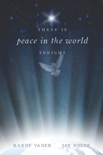 There Is Peace in the World Tonight SATB Choral Book