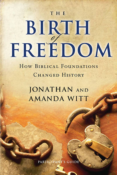 The Birth of Freedom Participants Guide