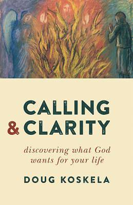 Picture of Calling and Clarity
