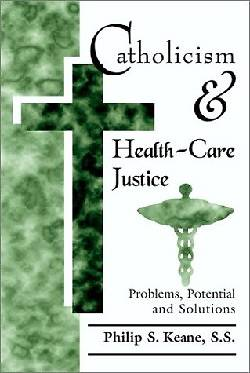 Catholicism and Health-Care Justice