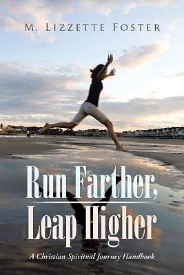 Picture of Run Farther, Leap Higher