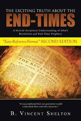 Picture of The Exciting Truth about the End-Times