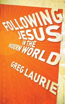 Following Jesus in the Modern World [ePub Ebook]