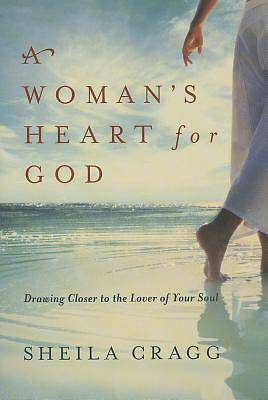 A Womans Heart for God