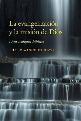 Picture of La evangelización y la misión de Dios