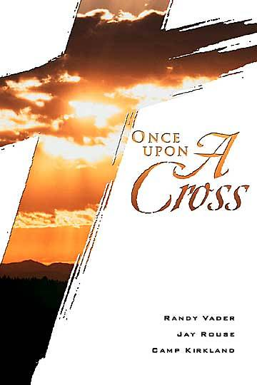 Once Upon A Cross Choral Book