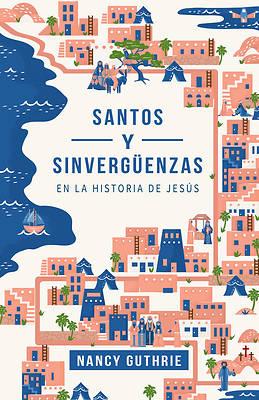 Picture of Santos Y Sinvergüenzas En La Historia de Jesús
