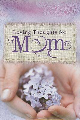 Picture of Loving Thoughts for Mom