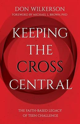 Picture of Keeping the Cross Central (Updated)