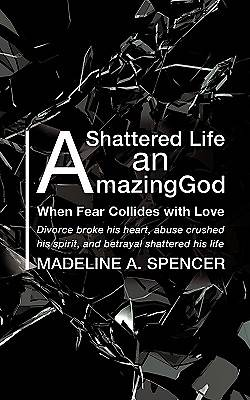 Picture of A Shattered Life an Amazing God