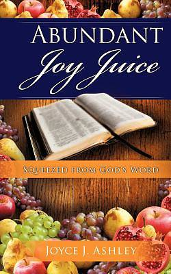 Picture of Abundant Joy Juice