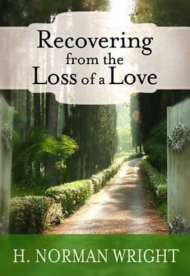 Recovering From the Loss of a Love [ePub Ebook]