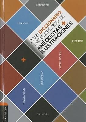Picture of Gran Diccionario Enciclopedico de Anecdotas E Ilustraciones