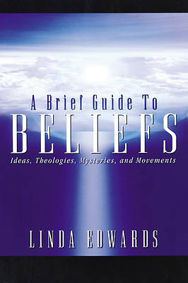 Picture of A Brief Guide to Beliefs