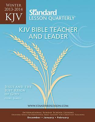Standard Lesson Quarterly Adult Teacher Bible Teacher & Leader Winter 2013-2014