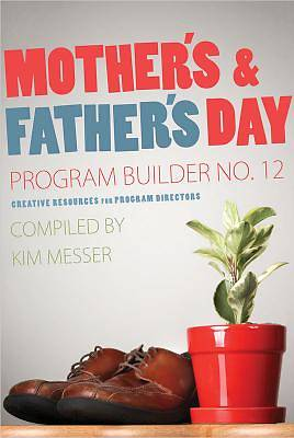 Mothers & Fathers Day Program Builder No. 12