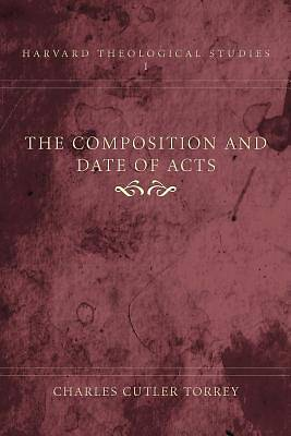 Picture of The Composition and Date of Acts