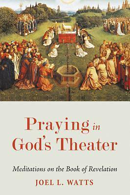 Picture of Praying in God's Theater [ePub Ebook]
