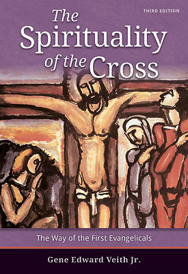 Picture of The Spirituality of the Cross - Third Edition