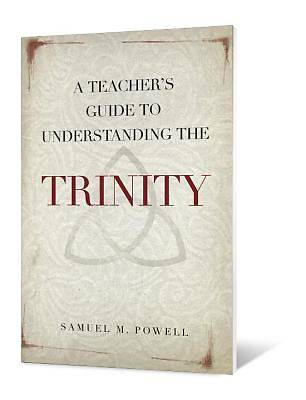 Picture of A Teacher's Guide to Understanding the Trinity