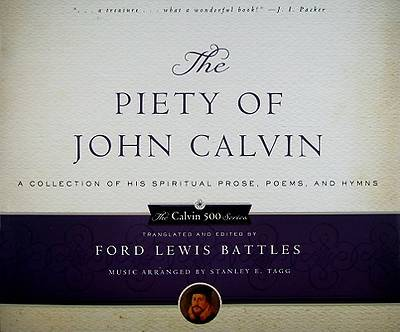 The Piety of John Calvin