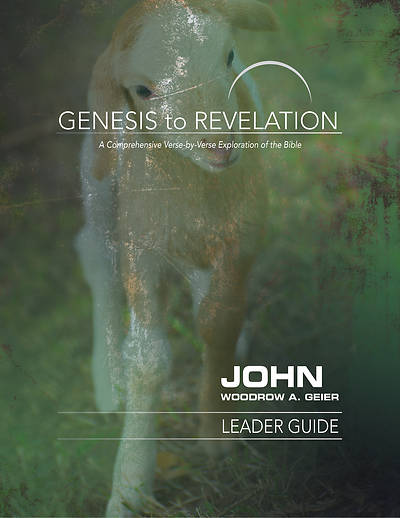 Picture of Genesis to Revelation: John Leader Guide