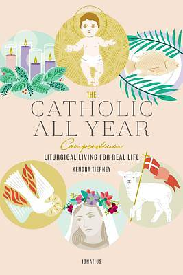 Picture of The Catholic All Year Compendium