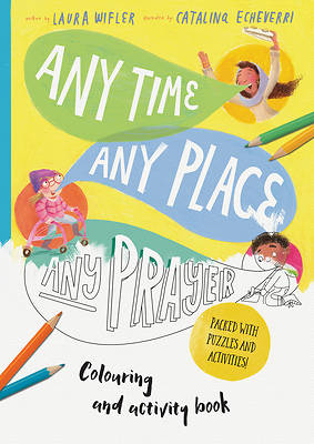 Picture of Any Time, Any Place, Any Prayer Coloring and Activity Book