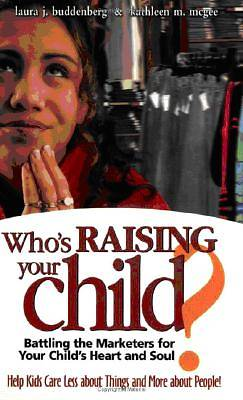 Whos Raising Your Child?