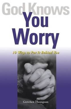 Picture of God Knows You Worry