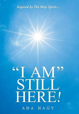 "Picture of ""i Am"" Still Here!"