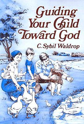 Picture of Guiding Your Child Toward God
