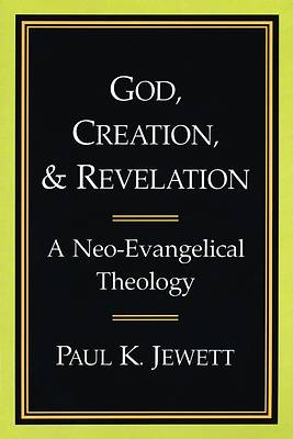 God, Creation, and Revelation
