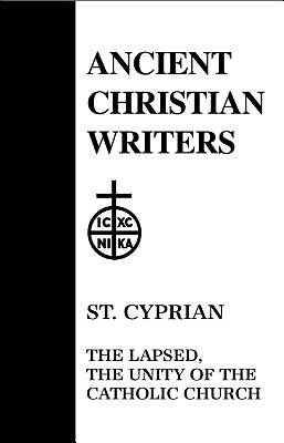 St. Cyprian, the Lapsed, the Unity of the Catholic Church