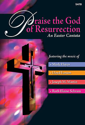 Praise the God of Resurrection SATB Choral Book