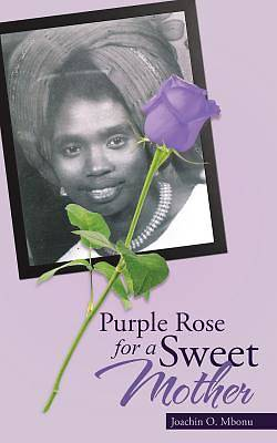 Purple Rose for a Sweet Mother