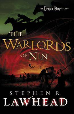 The Warlords of NIN: The Dragon King Trilogy