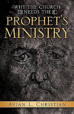 Picture of Why the Church Needs the Prophet's Ministry