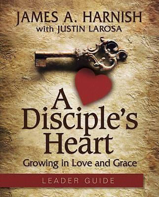 A Disciples Heart Leader Guide with Downloadable Toolkit - eBook [ePub]