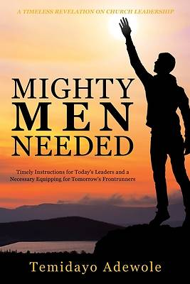 Picture of Mighty Men Needed