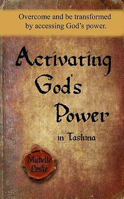 Picture of Activating God's Power in Tashina
