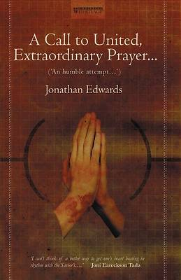 A Call to United, Extraordinary Prayer...